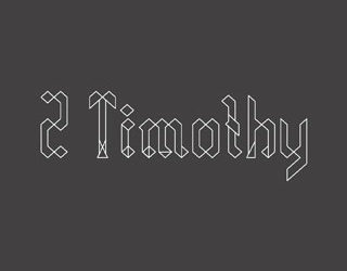 May 26 – 2 Timothy 3:10-4:8
